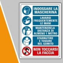 """Cartello indicazioni per lavoratori """" MASCHERINA - MANI - DISTANZA - STARNUTO GOMITO - NON TOCCARSI"""""""