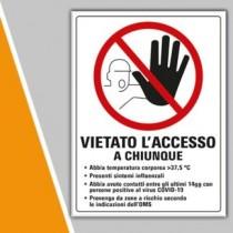 """Cartello """" VIETATO L'ACCESSO A CHIUNQUE ...."""" presenti sintomi COVID-19 con testo e disegno"""
